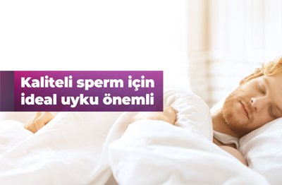 Kaliteli Sperm İçin İdeal Uyku Önemli